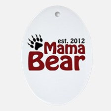 Mama Bear Est 2012 Ornament (Oval)