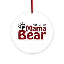 Mama Bear Est 2012 Ornament (Round)