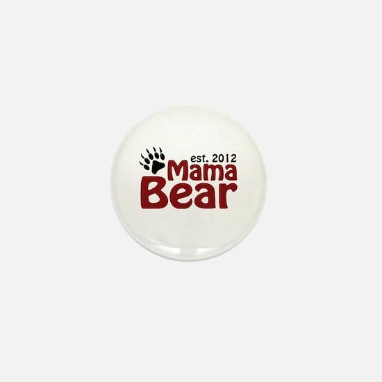 Mama Bear Est 2012 Mini Button