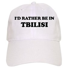 Rather be in Tbilisi Baseball Cap