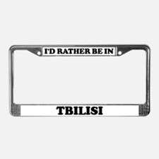 Rather be in Tbilisi License Plate Frame