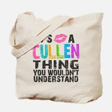 It's a Cullen Thing Tote Bag