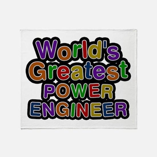 World's Greatest POWER ENGINEER Throw Blanket