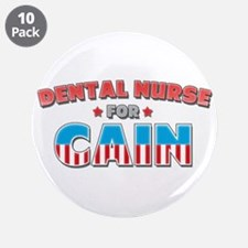 "Dental nurse for Cain 3.5"" Button (10 pack)"