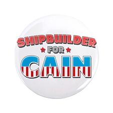 "Shipbuilder for Cain 3.5"" Button"