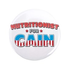 """Nutritionist for Cain 3.5"""" Button"""
