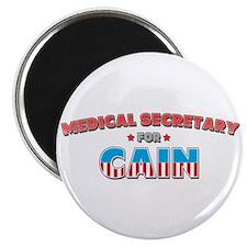 """Medical secretary for Cain 2.25"""" Magnet (10 pack)"""