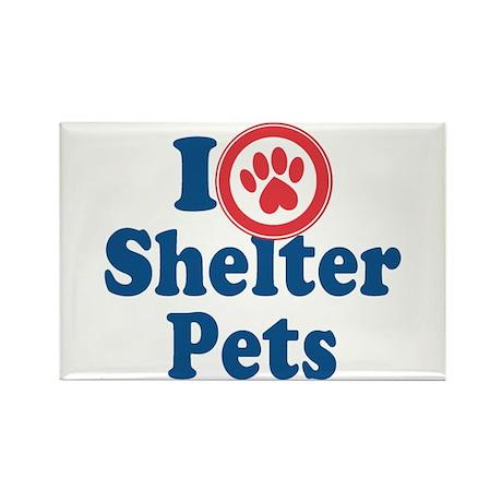 I Love Shelter Pets Rectangle Magnet