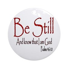 Be Still Ornament (Round)