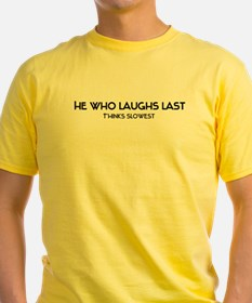 He who laughs T