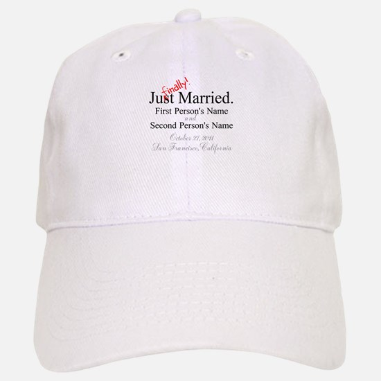 Finally Married Baseball Baseball Cap