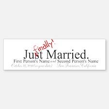 Finally Married Bumper Bumper Bumper Sticker