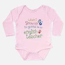 Kids Future English Teacher Long Sleeve Infant Bod