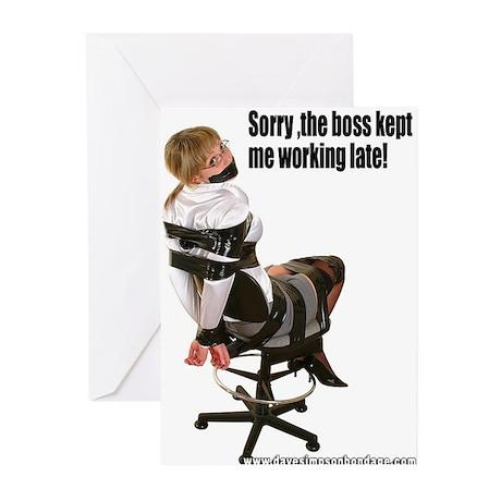 Sorry, The Boss Kept Me Worki Greeting Cards (Pk o