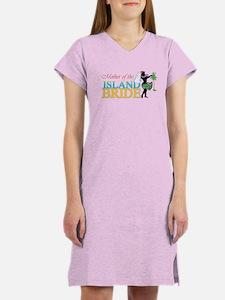 Mother of the Island Bride Women's Nightshirt