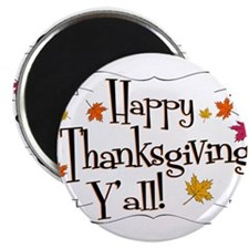 It's Thanksgiving Y'all Magnet