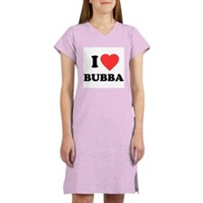 I Love Bubba Women's Nightshirt