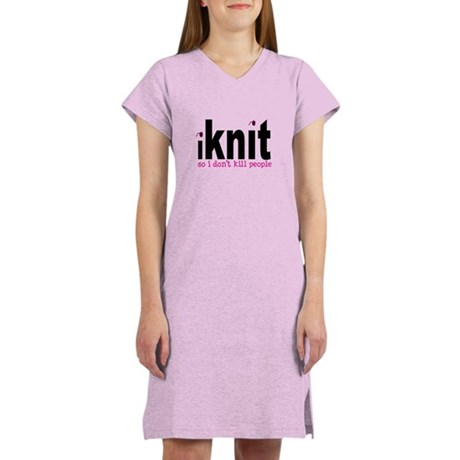 i knit so idon't kill people Women's Nightshirt