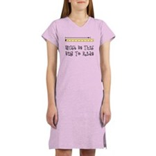 Must Be This Big To Ride Women's Pink Nightshirt