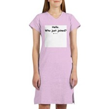Who just joined? - Women's Nightshirt