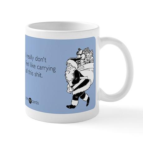 Carrying All This Shit Mug