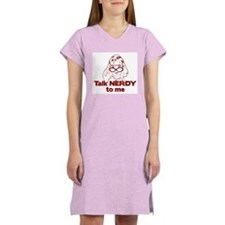 Talk Nerdy to Me Women's Nightshirt