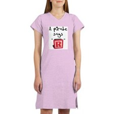 """A pirate says """"R"""" Women's Nightshirt"""