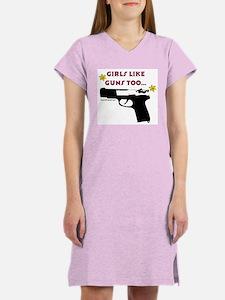 Girls like guns too Women's Pink Nightshirt