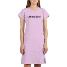 I SEE DEAD PEOPLE Women's Nightshirt