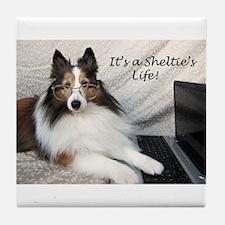 It's a Sheltie's Life Tile Coaster
