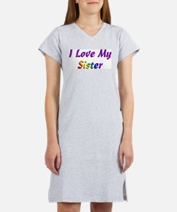 I love my Sister Women's Pink Nightshirt