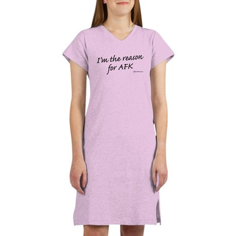 Reason for AFK Women's Nightshirt