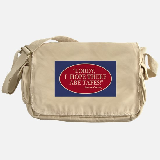 """""""Lordy, I hope there are tapes!"""" Jam Messenger Bag"""
