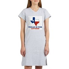 Texas is for lovers Women's Nightshirt