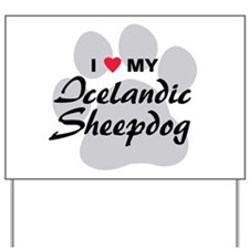 Love My Icelandic Sheepdog Yard Sign