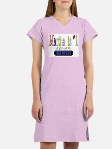 Martha is #1 Women's Nightshirt