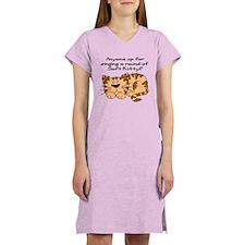 Singing a round of Soft Kitty Women's Nightshirt