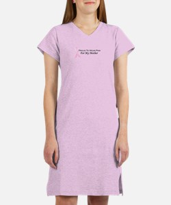 For My Mother Women's Nightshirt