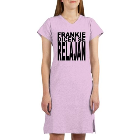 Frankie Dicen Se Relajan Women's Nightshirt