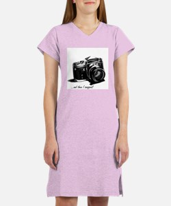 and then I snapped! Women's Nightshirt