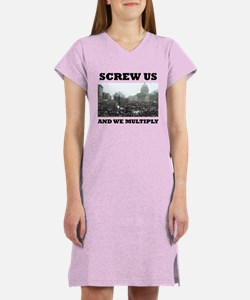 Screw us and we multiply union Women's Nightshirt