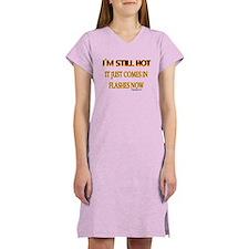 I'M STILL HOT... Women's Nightshirt