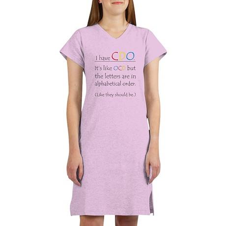 I have CDO ... Women's Nightshirt