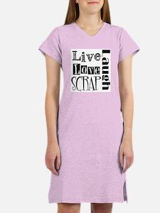 Live Laugh Love Scrap Women's Nightshirt