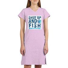 Shut Up and Fish Women's Nightshirt