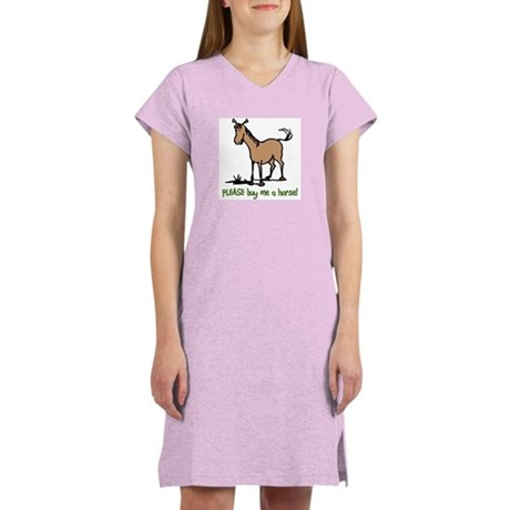 Buy me a horse saying Women's Nightshirt