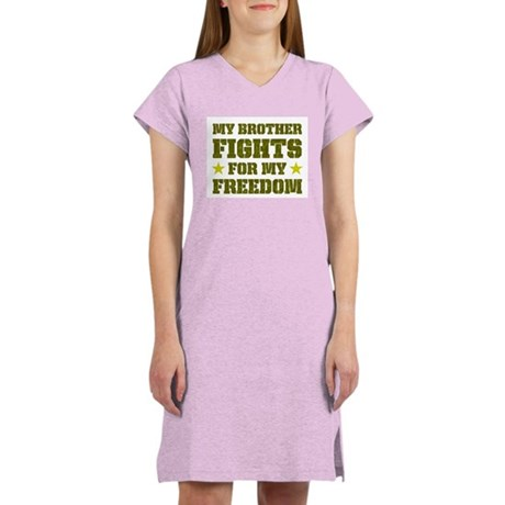 My Brother Fights For Freedom Women's Nightshirt