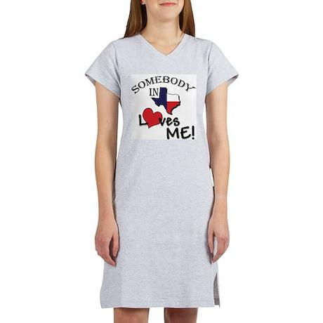 Somebody in Texas Loves Me Women's Nightshirt