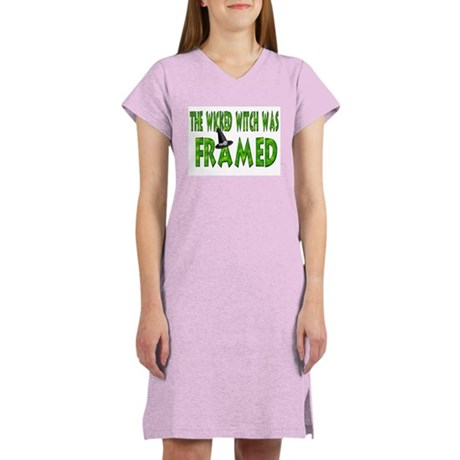 The Wicked Witch Was Framed Women's Nightshirt