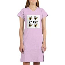 2B or not 2B Women's Nightshirt